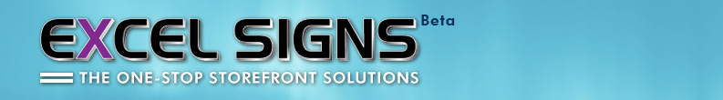 The One-Stop Storefront Improvement Solutions :: ExcelSigns.com